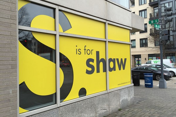 """""""S is for Shaw"""" advertising Walter E. Washington Convention Center"""