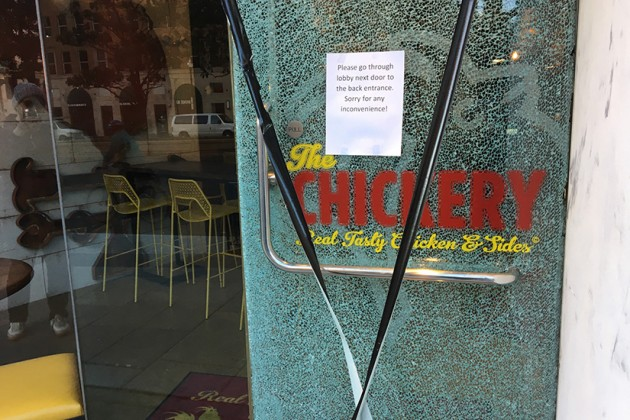 Vandals broke The Chickery's front door late last night