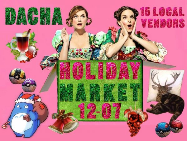 Dacha Holiday Market (Photo via Facebook/Dacha Beer Garden)